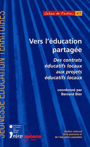 9782110964113: Vers l'éducation partagée : Des contrats éducatifs locaux aux projets éducatifs locaux
