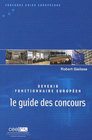 9782110966841: Devenir fonctionnaire europ�en : Le guide des concours