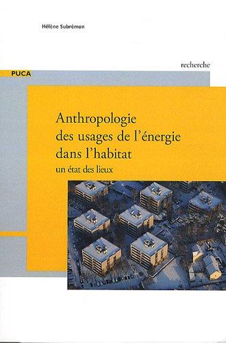 9782110970411: Anthropologie des usages de l'énergie dans l'habitat : Un état des lieux