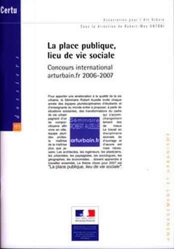 PLACE PUBLIQUE LIEU DE VIE SOCIALE -LA-: ANTONI ROBERT MAX