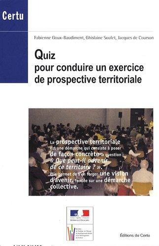 9782110971784: Quiz pour conduire un exercice de prospective territoriale
