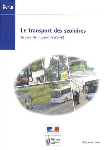 TRANSPORT DES SCOLAIRES -LE- +CD ROM: COLLECTIF