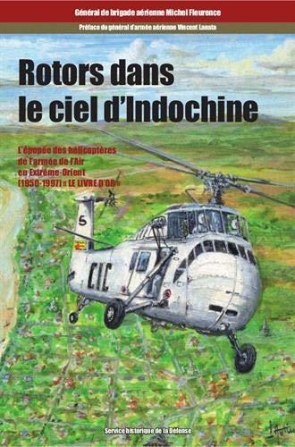 9782110980571: Rotors Dans le Ciel d'Indochine. Tome 1 : les Hommes