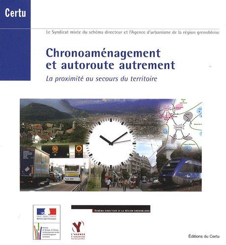 CHRONOAMENAGEMENT ET AUTOROUTE AUTREMENT: COLLECTIF+DVD