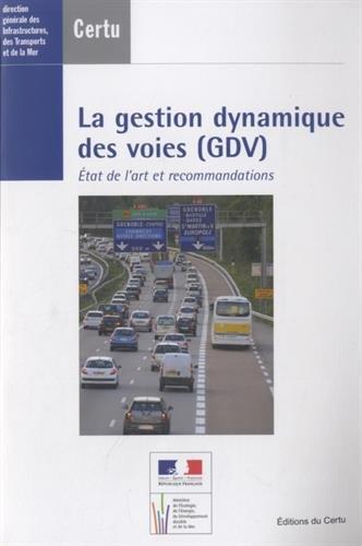 9782110982261: la gestion dynamique des voies (GDV) : Etat de l'art et recommandations (1Cédérom)