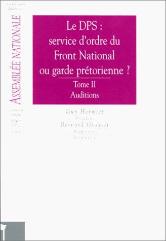 9782111085480: Le DPS: Service d'ordre du Front National ou garde prétorienne