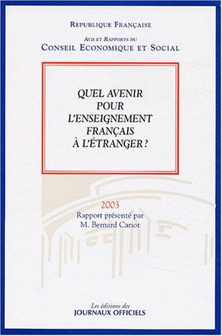 9782111205901: Quel avenir pour l'enseignement français à l'étranger? : Séance des 28 et 29 octobre 2003