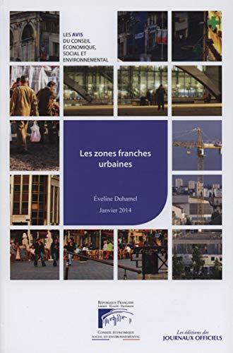 Les zones franches urbaines: Conseil économique social