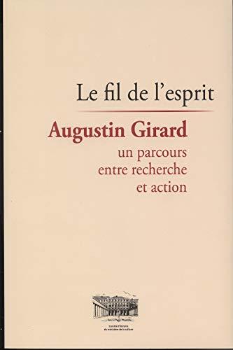 FIL DE L ESPRIT -LE- AUGUSTIN GIRARD: COLLECTIF
