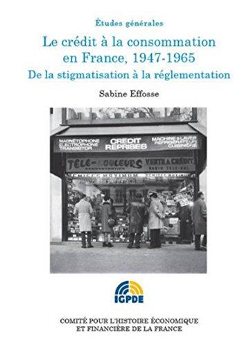 9782111293755: Le crédit à la consommation en France, 1947-1965. De la stigmatisation à la réglementation