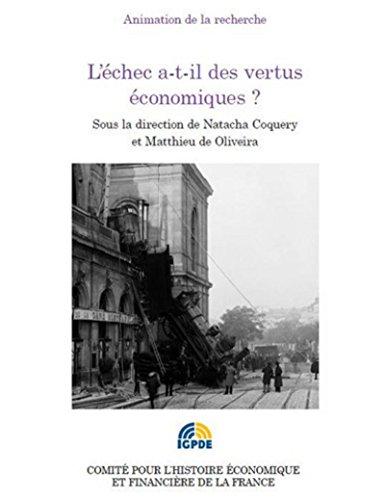 ECHEC A T IL DES VERTUS ECONOMIQUES -L-: COQUERY NATACHA