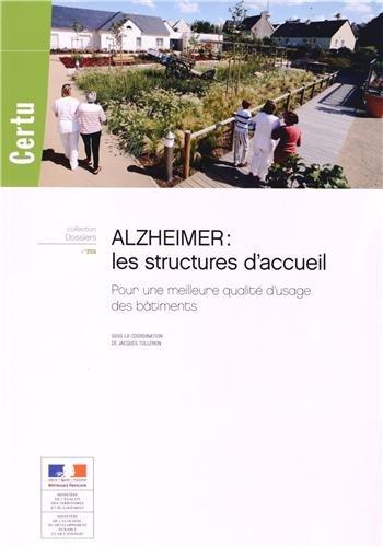 ALZHEIMER LES STRUCTURES D ACCUEIL: COLLECTIF