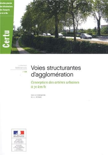 VOIES STRUCTURANTES D AGGLOMERATION: REYNAUD J L