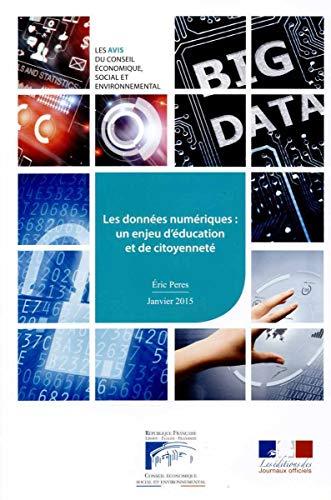 9782111386532: Les données numériques : un enjeu d'éducation et de citoyenneté