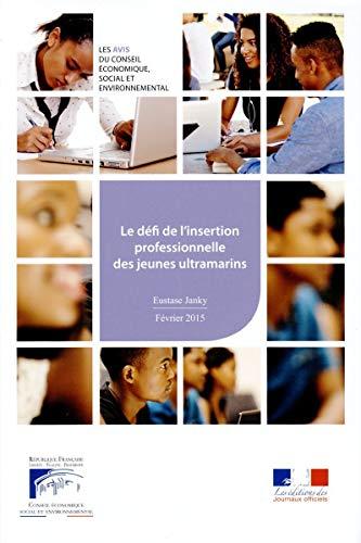 9782111386570: Le défi de l'insertion professionnelle et sociale des jeunes ultramarins