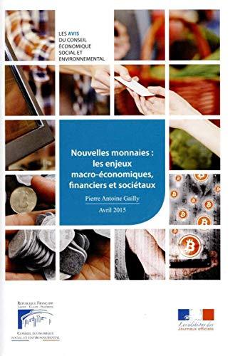9782111386655: Nouvelles monnaies : les enjeux macro-économiques, financiers et sociétaux