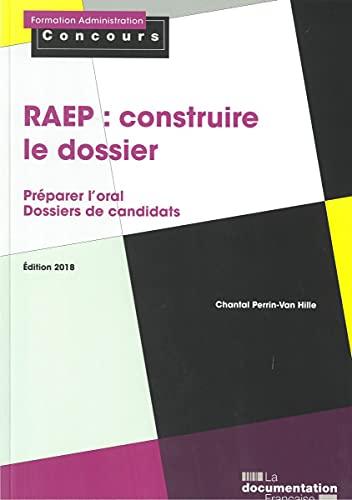 9782111455955: RAEP : construire le dossier : Reconnaissance des acquis de l'expérience professionnelle