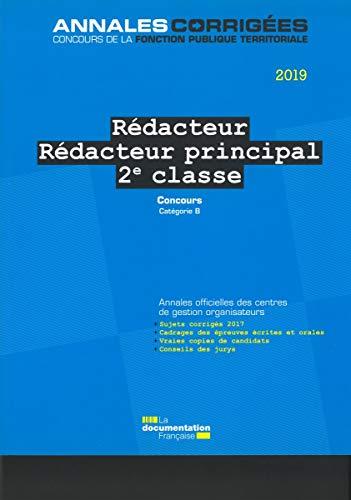 9782111458932: Rédacteur - Rédacteur principal 2e classe : Concours externe, interne et 3e concours catégorie B