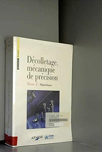 9782120137316: Decolletage m�canique de precision tome 1 : materiaux