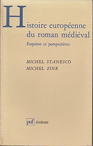 9782120443066: Histoire europeenne du roman médiéval
