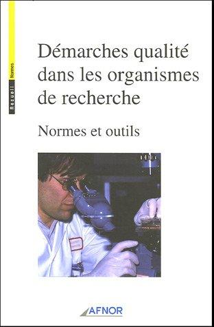 9782122187111: Démarches qualité dans les organismes de recherche : Normes et outils (1Cédérom)