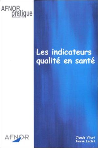 9782124193134: Les Indicateurs qualité en santé