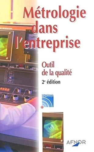9782124607211: Métrologie dans l'entreprise : Outil de la qualité