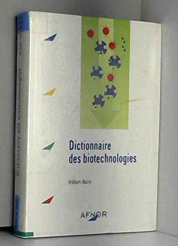 Dictionnaire des biotechnologies: Bains, Williams