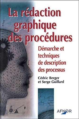 REDACTION GRAPHIQUE DES PROCEDURES: BERGER C GUILLARD S