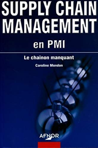 9782124650958: Supply Chain Management en PMI : Le chaînon manquant