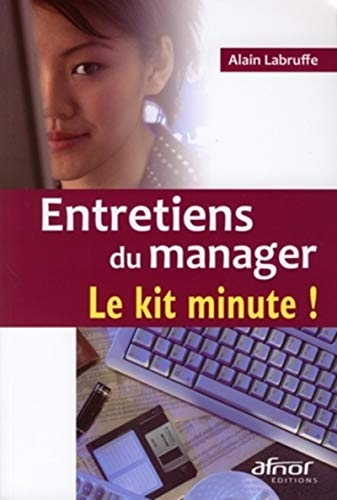 Entretiens du manager (French Edition): Alain Labruffe