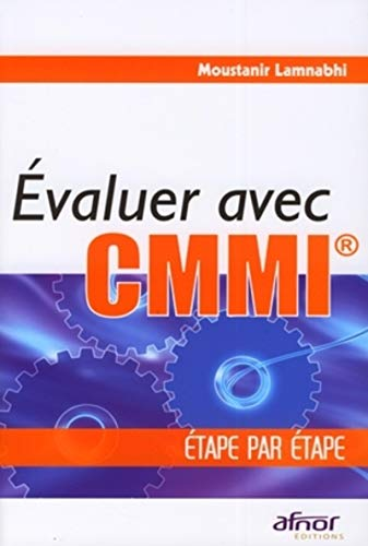 Evaluer avec CMMI (French Edition)