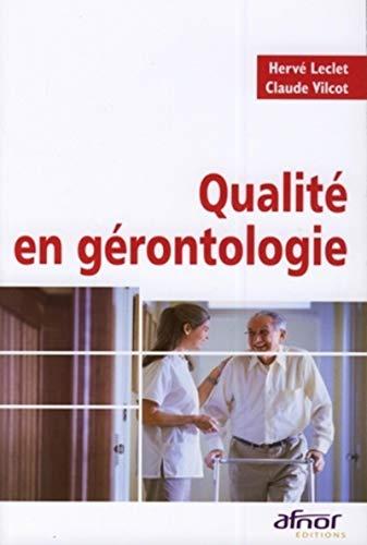 Qualite en gerontologie (French Edition): Hervé Leclet