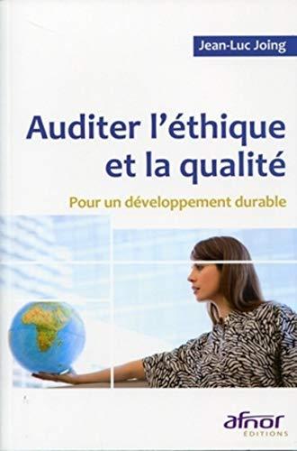 """""""auditer l'éthique et la qualité ; pour un développement durable&..."""