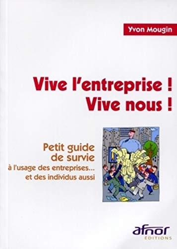 9782124651900: Vive l'entreprise ! Vive nous ! (French Edition)
