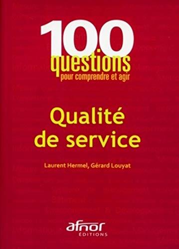 Qualite de service (French Edition): Laurent Hermel