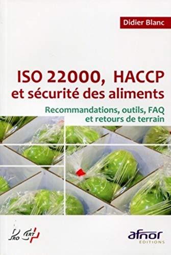 9782124651986: ISO 22000, HACCP et sécurité des aliments : Recommandations, outils, FAQ et retours de terrain