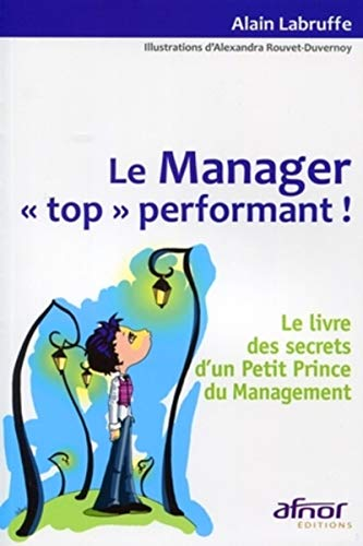 Le Manager (French Edition): Alain Labruffe
