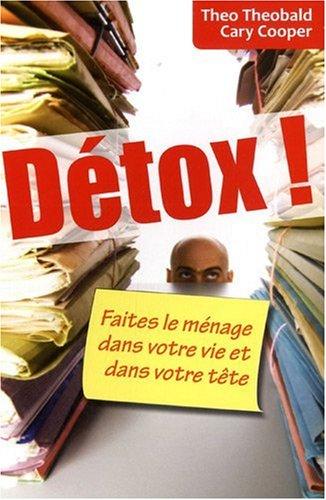 9782124652174: Detox ! Faites le ménage dans votre vie et dans votre tête