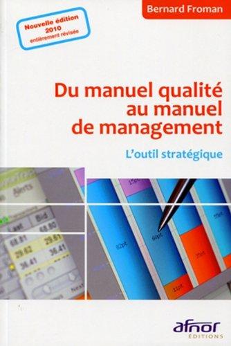 Du manuel qualità au manuel de management: Froman, Bernard