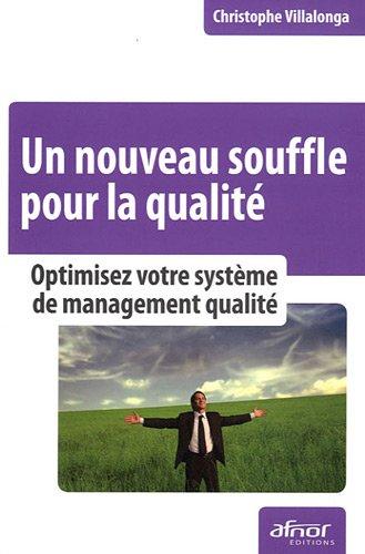9782124652761: Un nouveau souffle pour la qualit� : Optimisez votre syst�me de management qualit�
