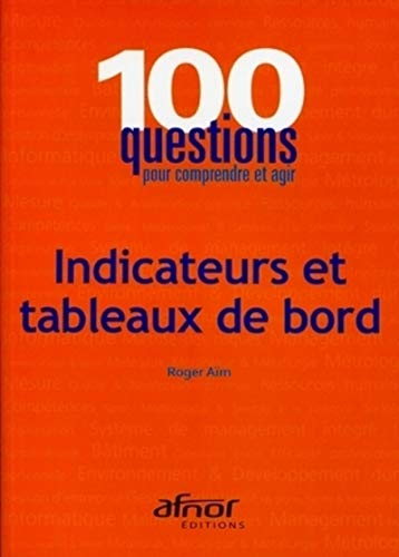 Indicateurs et tableaux de bord (French Edition): Roger Aïm