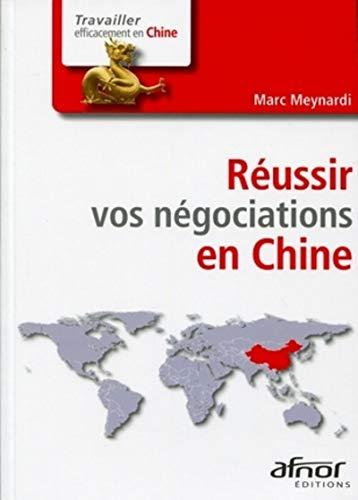 Réussir vos négociations en Chine: Marc Meynardi