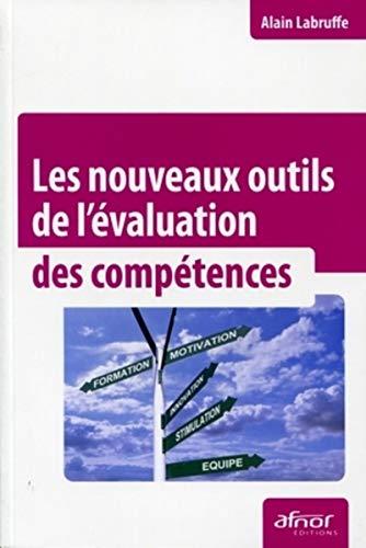Les nouveaux outils de l'évaluation des compétences: Alain Labruffe