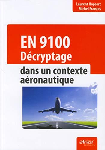 EN 9100 (French Edition): Laurent Hopsort