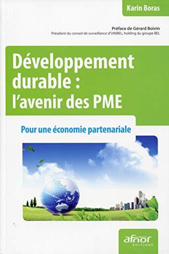 développement durable : l'avenir des PME ; pour une économie partenariale: Karin...