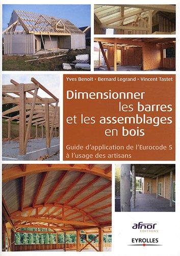 9782124653478: Dimensionner les barres et les assemblages en bois : Guide d'application de l'Eurocode 5 à l'usage des artisans