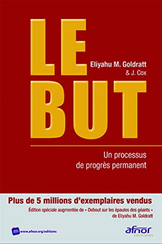 Le but: Eliyahu M Goldratt, Jeff Cox