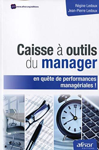 9782124654086: Caisse à outils du manager en quête de performances managériales !