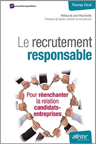 Le recrutement responsable: Thomas Vilcot